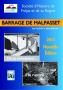 BARRAGE DE MALPASSET- De sa conception à sa rupture
