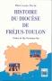 HISTOIRE DU DIOCESE DE FREJUS-TOULON
